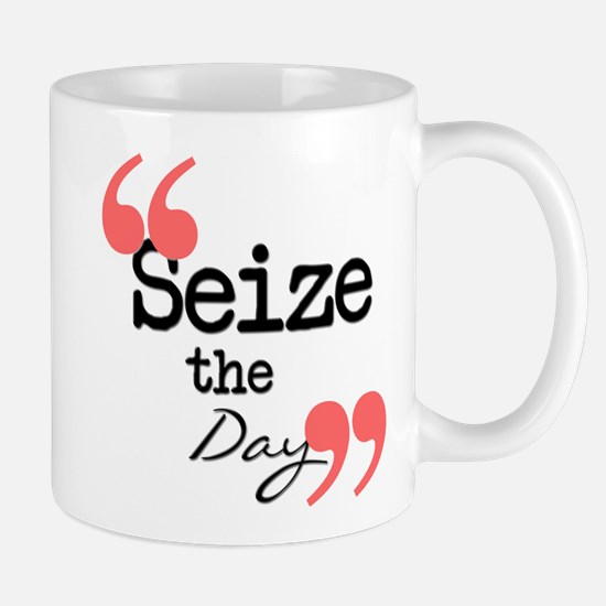 Seize the Day Mug