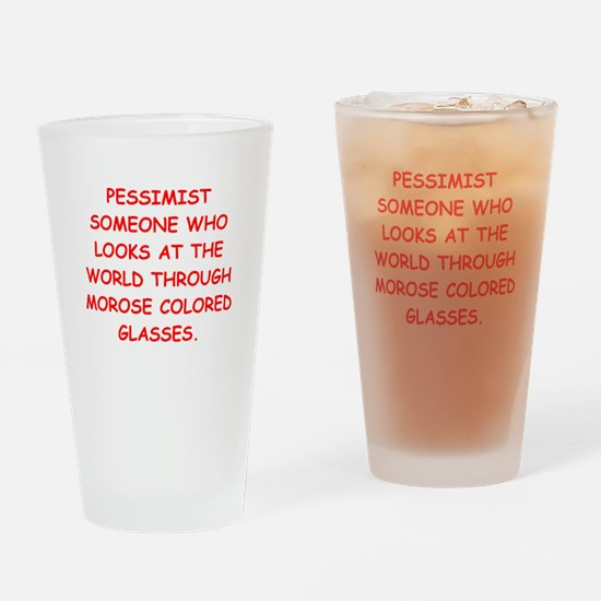 pessimist Drinking Glass