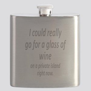 Glass of Wine on a private island fun quote Flask