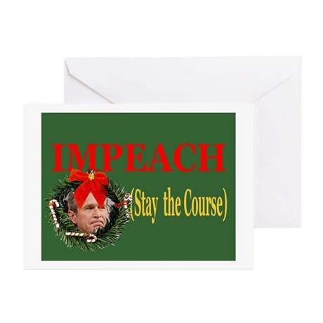 Stay the Course towards Impeachment Greeting Cards