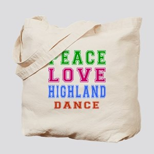 Peace Love Highland Dance Tote Bag