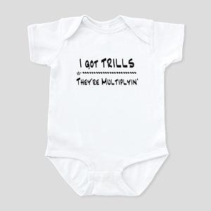 I Got Trills Grease Parody Infant Bodysuit