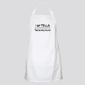 I Got Trills Grease Parody BBQ Apron