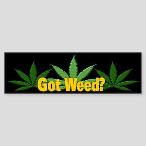 Got Weed? Bumper Sticker