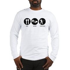 Eat Sleep Fencing Long Sleeve T-Shirt