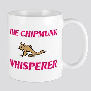 The Chipmunk Whisperer Mugs