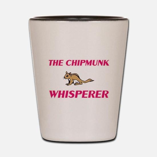 The Chipmunk Whisperer Shot Glass