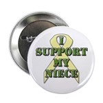 I Support My Niece Button