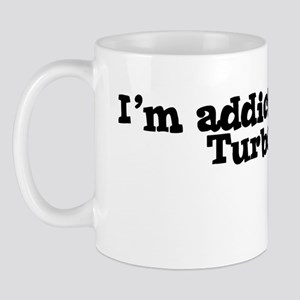 I'm Addicted to Turbo Mug
