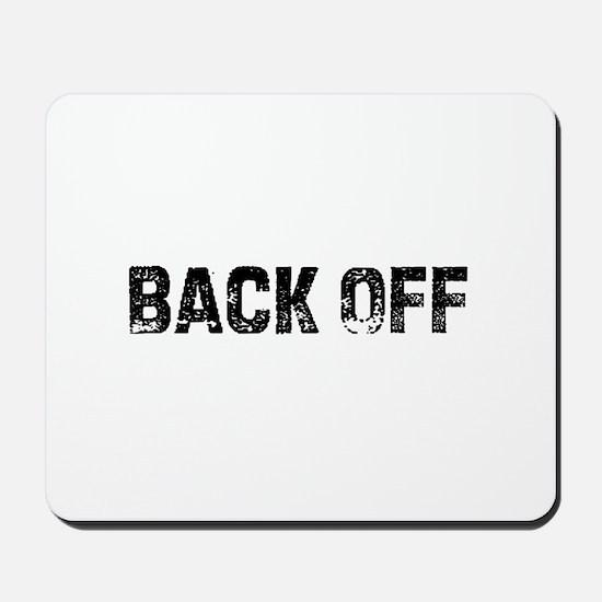 Back Off Mousepad