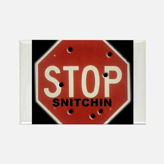 Cute Stop snitchin Rectangle Magnet
