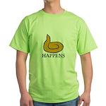It Happens Green T-Shirt