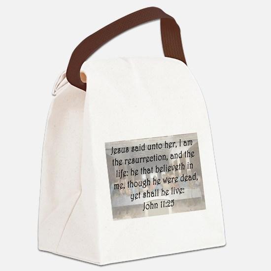 John 11:25 Canvas Lunch Bag