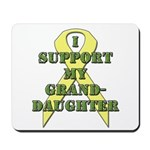I Support My Granddaughter Mousepad