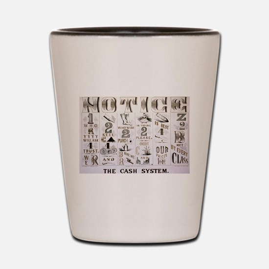The cash system - 1877 Shot Glass