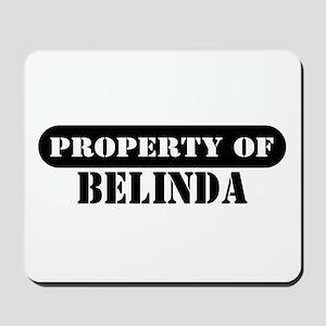 Property of Belinda Mousepad