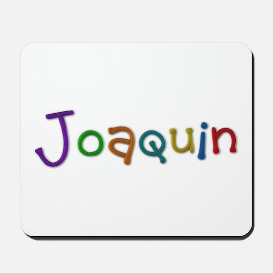 Joaquin Play Clay Mousepad