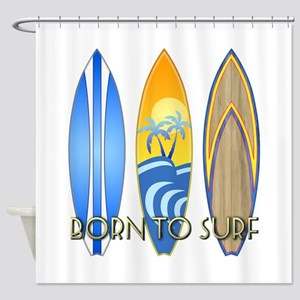 Born To Surf Shower Curtain