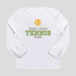 TennisFutureBuddyGreenDaddyT Long Sleeve T-Shirt