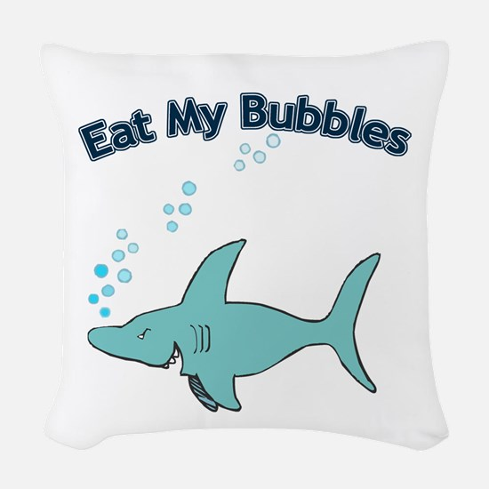 Eat My Bubbles Woven Throw Pillow