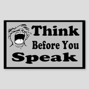Think before you speak Custom Sticker (Rectangle)