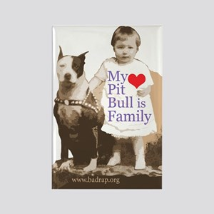 My Pit Bull is Family Rectangle Magnet