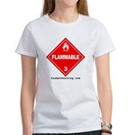 Flammable Women's T-Shirt