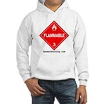Flammable Hooded Sweatshirt