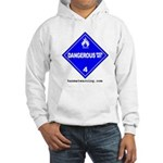 Wet Danger Hooded Sweatshirt