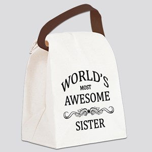 World's Most Awesome Sister Canvas Lunch Bag
