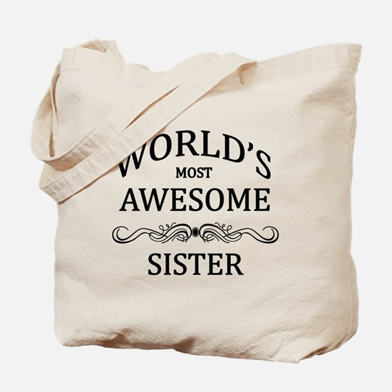 World's Most Awesome Sister Tote Bag