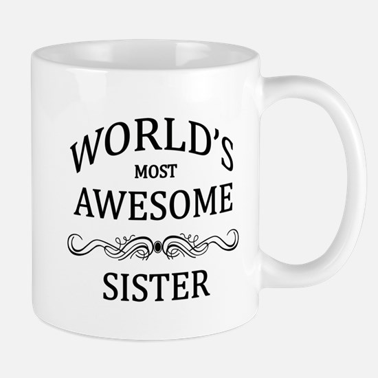 World's Most Awesome Sister Mug