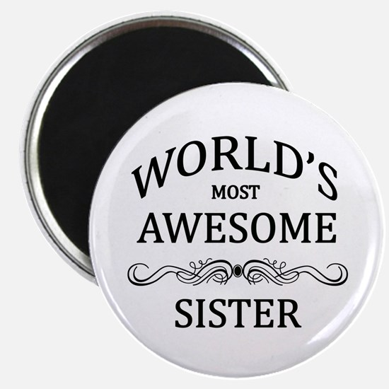 """World's Most Awesome Sister 2.25"""" Magnet (100 pack"""