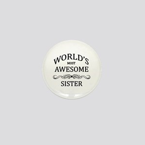 World's Most Awesome Sister Mini Button