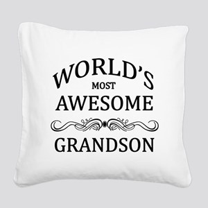 World's Most Awesome Grandson Square Canvas Pillow