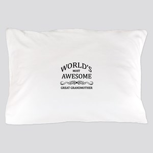 World's Most Awesome Great Grandmother Pillow Case