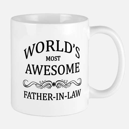 World's Most Awesome Father-in-Law Mug