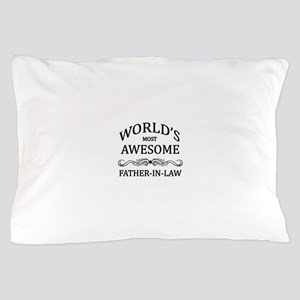 World's Most Awesome Father-in-Law Pillow Case