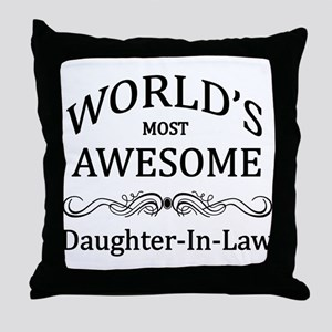 World's Most Awesome Daughter-in-Law Throw Pillow