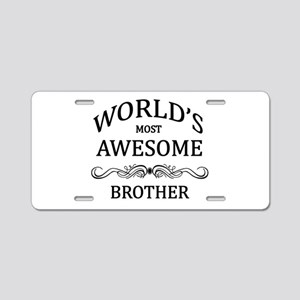 World's Most Awesome Brother Aluminum License Plat