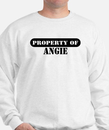 Property of Angie Sweatshirt