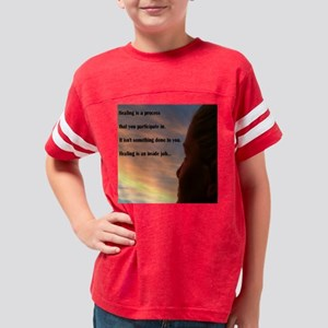 healing_process Youth Football Shirt