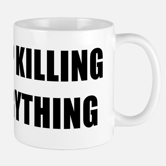 STOP KILLING EVERYTHING - black Mug
