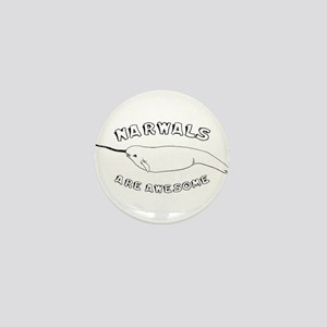 Narwhals Are Awesome Mini Button