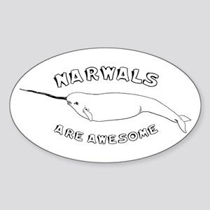 Narwhals Are Awesome Oval Sticker
