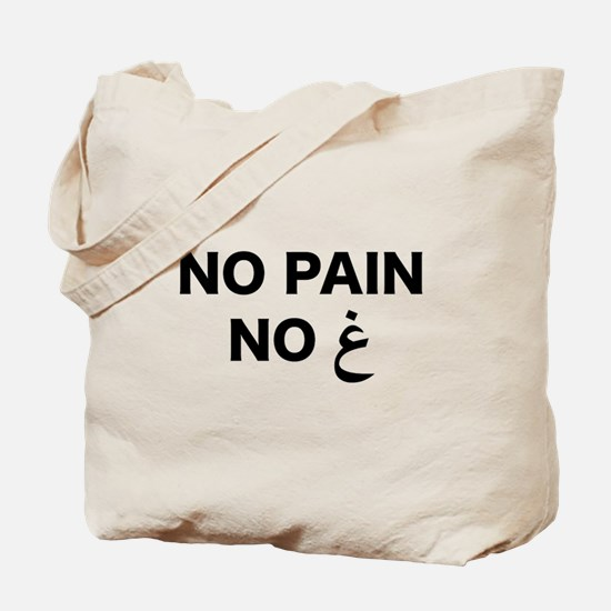 No Pain... Tote Bag