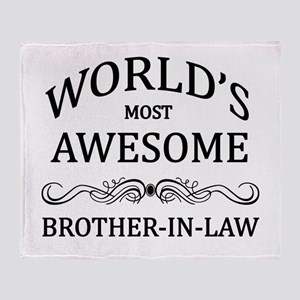 World's Most Awesome Brother-in-Law Throw Blanket