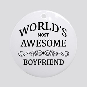 World's Most Awesome Boyfriend Ornament (Round)