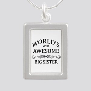 World's Most Awesome Big Sister Silver Portrait Ne
