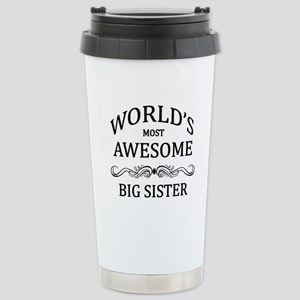 World's Most Awesome Big Sister Stainless Steel Tr